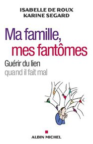 illustration de livre Ma famille, mes fantômes