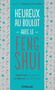 illustration de livre Heureux au boulot avec le Feng Shui