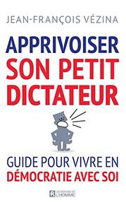 illustration de livre Apprivoiser son petit dictateur