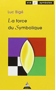 illustration de livre La force du Symbolique