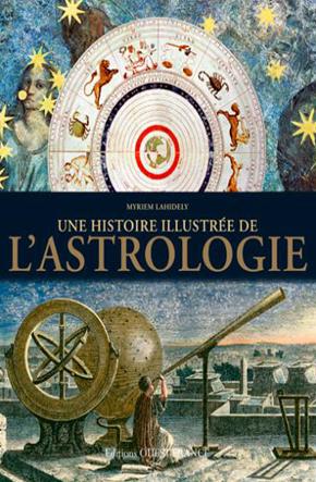 Une histoire illustrée de l'Astrologie