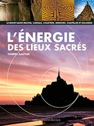 L'énergie des lieux sacrés