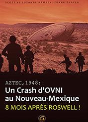 Aztec 1948 un crash d'ovni au nouveau mexique