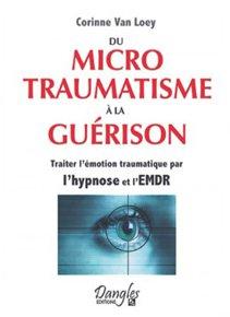 Du micro traumatisme à la guérison