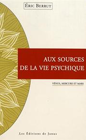 Aux sources de la vie psychique