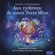 illustration de livre Aux rythmes de notre Terre-Mère