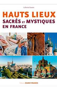 illustration de livre Hauts lieux sacrés et mystiques en France