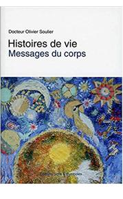 Histoires de vie - Messages du corps