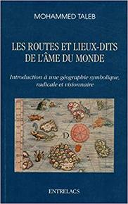 illustration de livre Les routes et lieux-dits de l'Âme du monde