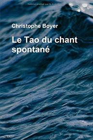 Le Tao du chant spontané