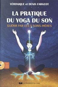 Pratique du Yoga du Son