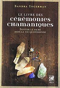 le livre des cérémonies chamaniques