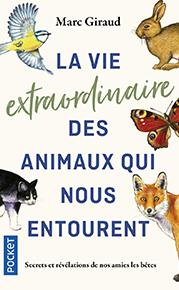 illustration de livre La vie extraordinaire des animaux qui nous entourent