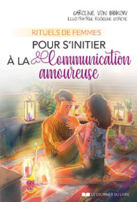 illustration de livre Rituels de femmes pour s'initier à la communication amoureuse