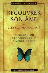 illustration de livre Recouvrer son âme et guérir son moi fragmenté