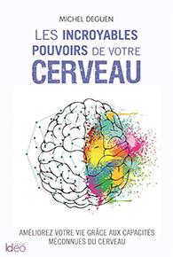 illustration de livre Les incroyables pouvoirs de votre cerveau