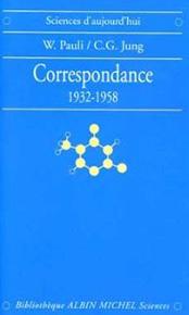 illustration de livre Correspondance : 1932-1958 W. Pauli et C. G. Jung