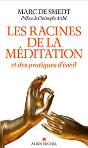 illustration de livre Les Racines de la méditation