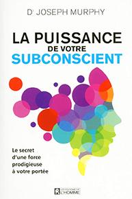 illustration de livre La puissance de votre subconscient