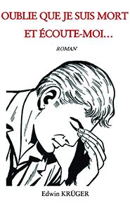 illustration de livre Oublie que je suis mort et écoute-moi...