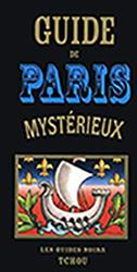 illustration de livre Guide de Paris Mystérieux