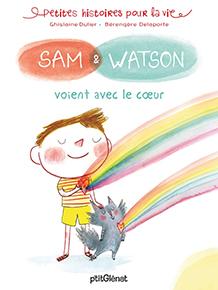 illustration de livre Sam & Watson voient avec le cœur