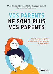 illustration de livre Vos parents ne sont plus vos parents