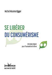 illustration de livre Se libérer du consumérisme