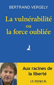 illustration de livre La vulnérabilité ou la force oubliée