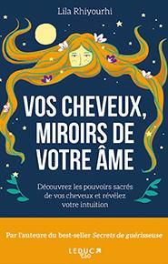 illustration de livre Vos cheveux, miroirs de votre âme