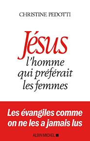 illustration de livre Jésus, l'homme qui préférait les femmes