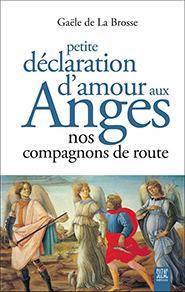 illustration de livre Petite déclaration d'amour aux anges