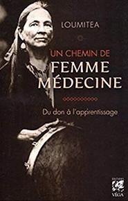 Un chemin de femme médecine