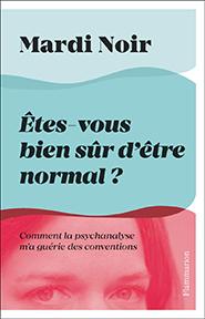 illustration de livre Êtes-vous bien sûr d'être normal ?