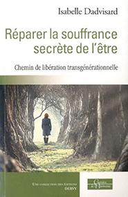 illustration de livre Réparer la souffrance secrète de l'être