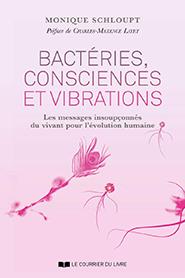 illustration de livre Bactéries, consciences et vibrations