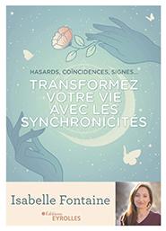 illustration de livre Transformez votre vie avec les synchronicités