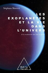 Les exoplanètes et la vie dans l'Univers