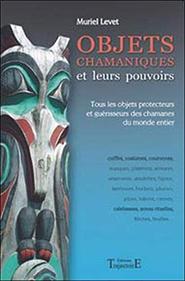 illustration de livre Objets chamaniques et leurs pouvoirs