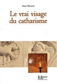 illustration de livre Le Vrai Visage du Catharisme