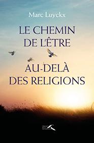 illustration de livre Le chemin de l'être au-delà des religions