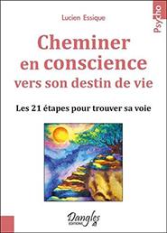 illustration de livre Cheminer en conscience vers son destin de vie