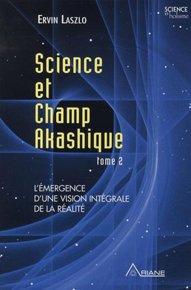 illustration de livre Science et champ akashique - Tome 2