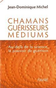 illustration de livre Chamans, guérisseurs, médiums