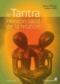 illustration de livre Le Tantra, horizon sacré de la relation