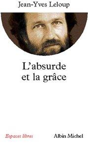 L'Absurde et la grâce