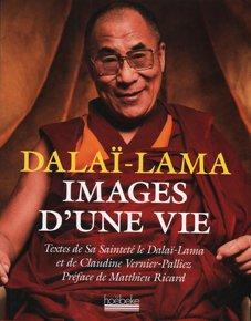 Dalai Lama Images d'une Vie