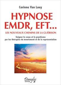 illustration de livre Hypnose EMDR, EFT... les nouveaux chemins de la guérison