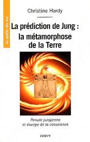illustration de livre La prédiction du Jung : la métamorphose de la Terre