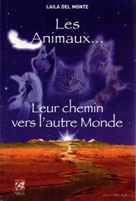 illustration de livre Les animaux leur chemin vers l'autre monde